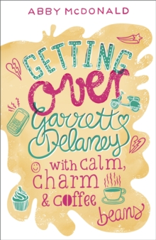 Getting Over Garrett Delaney, Paperback Book