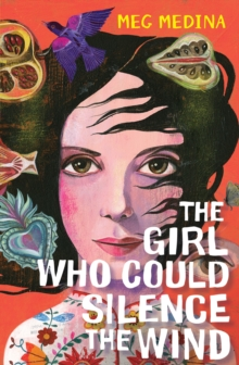 The Girl Who Could Silence the Wind, Paperback Book