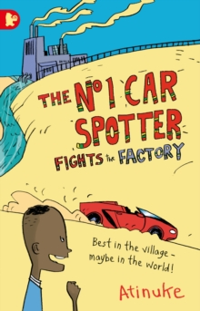 The No. 1 Car Spotter Fights the Factory, Paperback Book