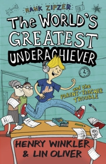 Hank Zipzer 7: The World's Greatest Underachiever and the Parent-Teacher Trouble, Paperback Book