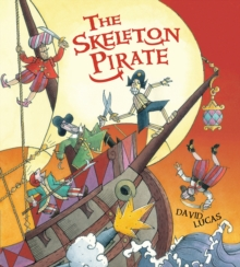The Skeleton Pirate, Paperback Book