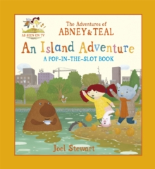 The Adventures of Abney & Teal: An Island Adventure, Paperback Book
