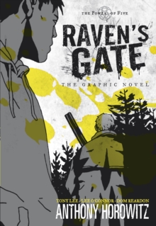 The Power of Five: Raven's Gate - The Graphic Novel, Paperback Book