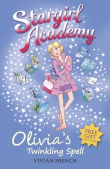 Stargirl Academy 6: Olivia's Twinkling Spell, Paperback Book