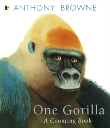 One Gorilla: A Counting Book, Paperback Book