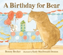 A Birthday for Bear, Paperback Book