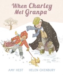When Charley Met Granpa, Hardback Book