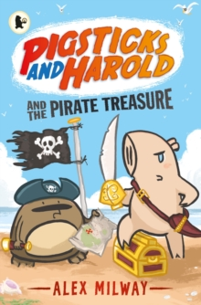 Pigsticks and Harold and the Pirate Treasure, Paperback Book