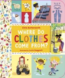 Where Do Clothes Come from?, Paperback Book