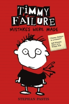 Timmy Failure: Mistakes Were Made, Paperback / softback Book