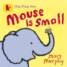 Mouse Is Small, Board book Book