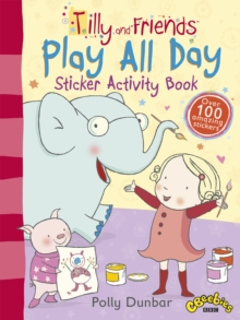 Tilly and Friends: Play All Day Sticker Activity Book, Paperback / softback Book