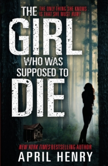 The Girl Who Was Supposed to Die, Paperback Book
