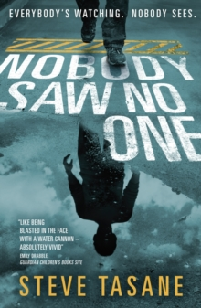 Nobody Saw No One, Paperback Book