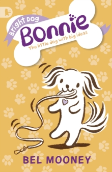 Bright Dog Bonnie, Paperback Book