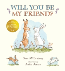 Will You Be My Friend?, Hardback Book