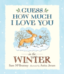 Guess How Much I Love You in the Winter, Paperback Book