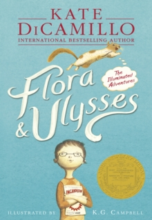 Flora & Ulysses : The Illuminated Adventures, Paperback Book