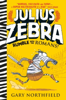Julius Zebra: Rumble with the Romans!, Hardback Book