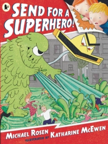 Send for a Superhero!, Paperback Book