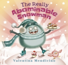 The Really Abominable Snowman, Hardback Book