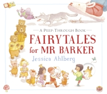 Fairytales for Mr Barker, Hardback Book