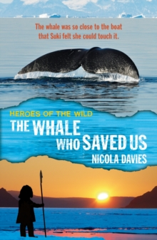 The Whale Who Saved Us, Paperback Book