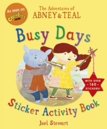 The Adventures of Abney & Teal: Busy Days Sticker Activity Book, Paperback / softback Book