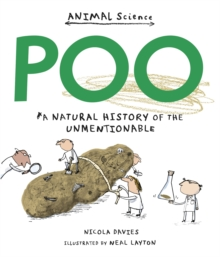 Poo: A Natural History of the Unmentionable, Paperback Book
