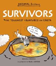 Survivors: The Toughest Creatures on Earth, Paperback Book
