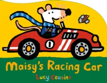 Maisy's Racing Car, Board book Book