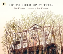 House Held Up by Trees, Paperback Book