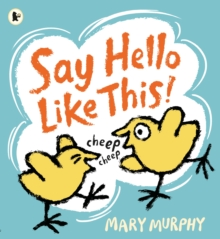 Say Hello Like This!, Paperback Book