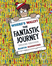 Where's Wally? the Fantastic Journey, Hardback Book