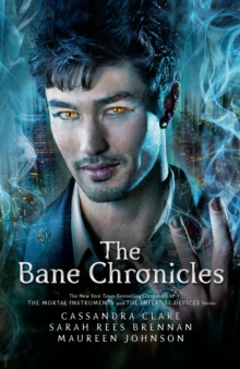 The Bane Chronicles, Paperback Book