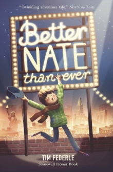 Better Nate Than Ever, Paperback Book