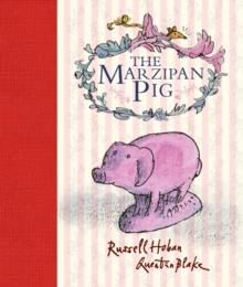 The Marzipan Pig, Hardback Book