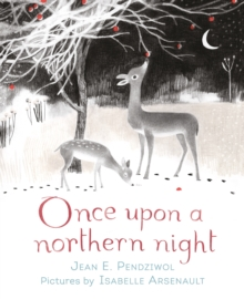 Once Upon a Northern Night, Hardback Book