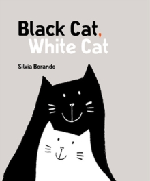 Black Cat, White Cat : a minibombo book, Hardback Book