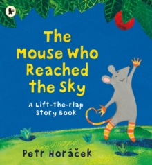 The Mouse Who Reached the Sky, Paperback Book