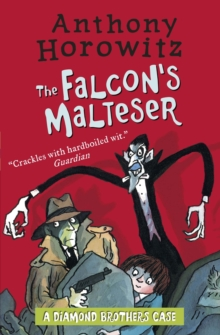 The Diamond Brothers in The Falcon's Malteser, Paperback / softback Book