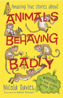 Animals Behaving Badly, Paperback / softback Book