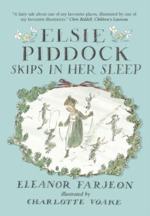 Elsie Piddock Skips in Her Sleep, Hardback Book