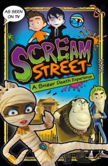 Scream Street: A Sneer Death Experience, Paperback / softback Book