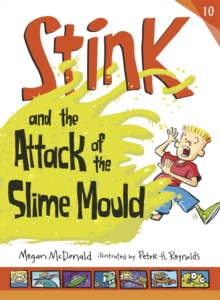 Stink and the Attack of the Slime Mould, Paperback Book