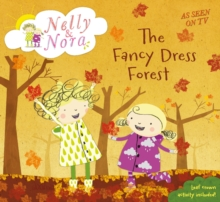 Nelly and Nora: the Fancy Dress Forest, Paperback Book
