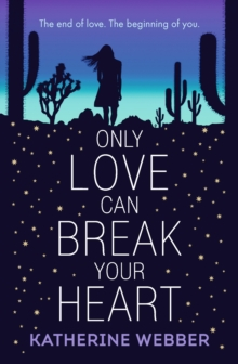 Only Love Can Break Your Heart, Paperback / softback Book