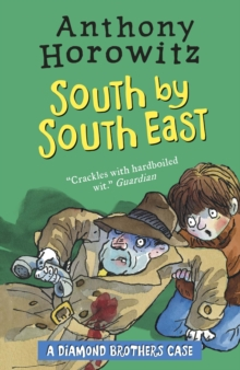 The Diamond Brothers in South by South East, Paperback / softback Book