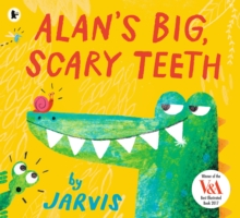 Alan's Big, Scary Teeth, Paperback Book