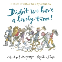 Didn't We Have a Lovely Time!, Hardback Book